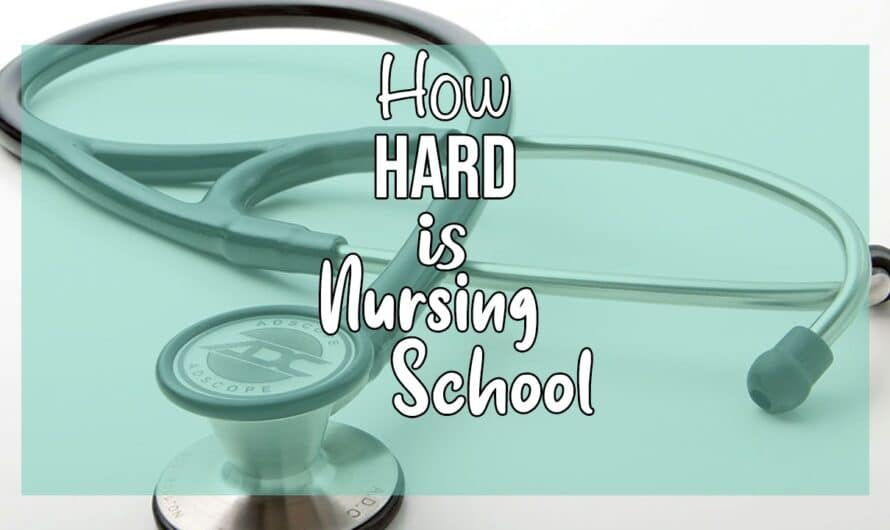 How Hard Is Nursing School (What You Need To Know)