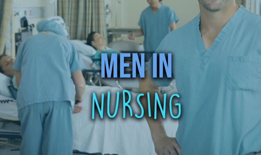 What It's Like to Be a Male Nurse in Healthcare