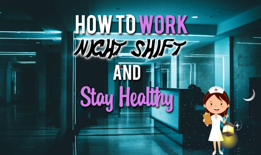 How to Work Night Shift and Stay Healthy