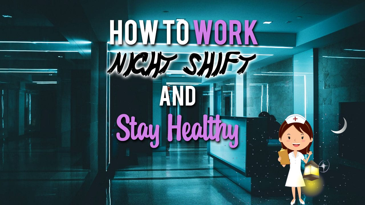 how-to-work-night-shift-and-stay-healthy